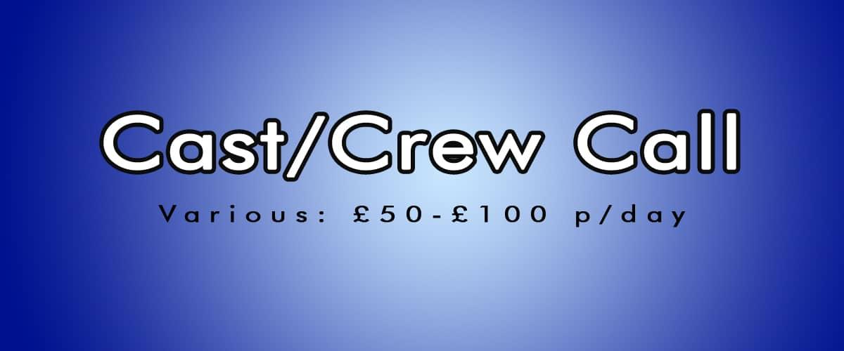 Casting Calls / Crew Calls