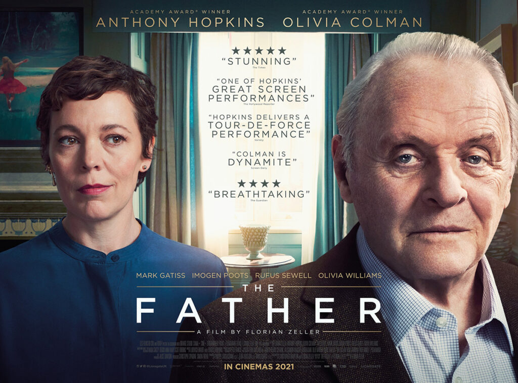 Poster for the movie The Father starring Sir Anthony Hopkins and Olivia Colman.